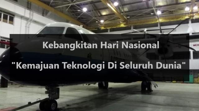 """Kebangkitan Hari Nasional """"Kemajuan Teknologi Di Seluruh Dunia"""""""